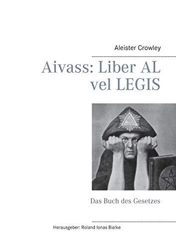 Aivass: Liber Al Vel Legis: Aleister Crowley