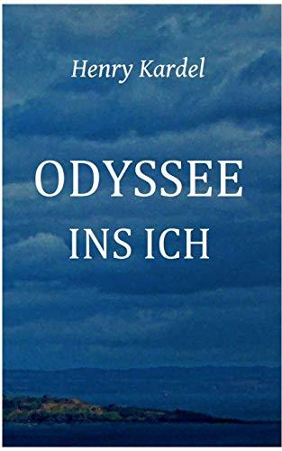 Odyssee ins Ich: Henry Kardel