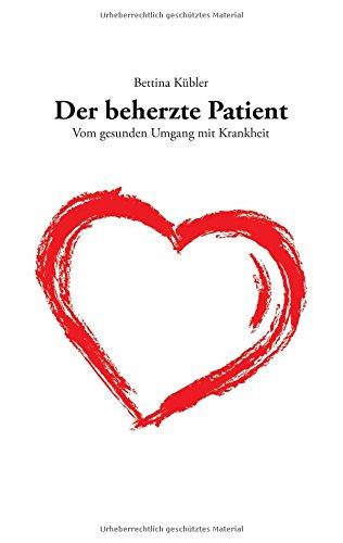 9783738626544: Der beherzte Patient (German Edition)