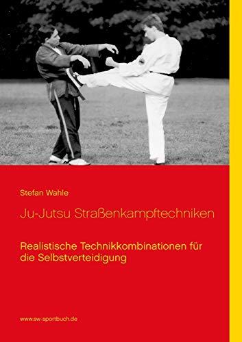 9783738627107: Ju-Jutsu Straßenkampftechniken (German Edition)