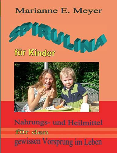 9783738627848: Spirulina für Kinder