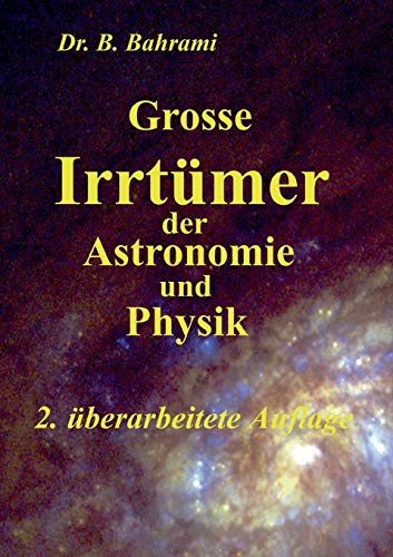 9783738628821: Grosse Irrtümer der Astronomie und Physik