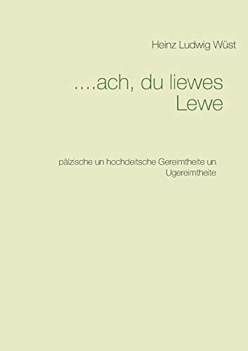 9783738630480: ....ach du liewes Lewe