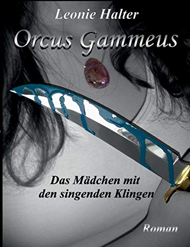 9783738630985: Orcus Gammeus (German Edition)