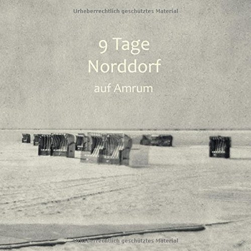 9783738631968: Neun Tage Norddorf auf Amrum
