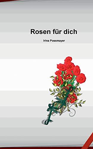 9783738634112: Rosen für dich (German Edition)