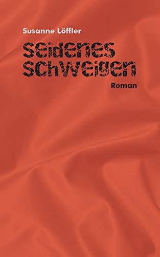 9783738636031: Seides Schweigen