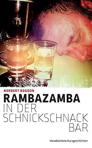 9783738639001: Rambazamba in der Schnickschnackbar