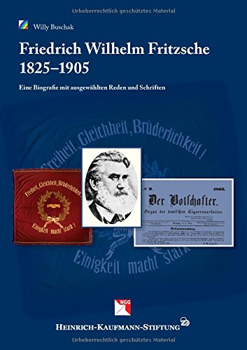 9783738641257: Friedrich Wilhelm Fritzsche, 1825 - 1905: Eine Biografie mit ausgew�hlten Reden und Schriften