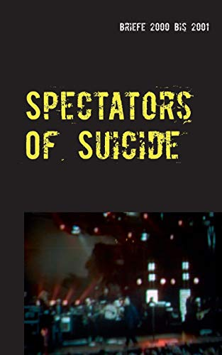 9783738641455: Spectators Of Suicide (German Edition)