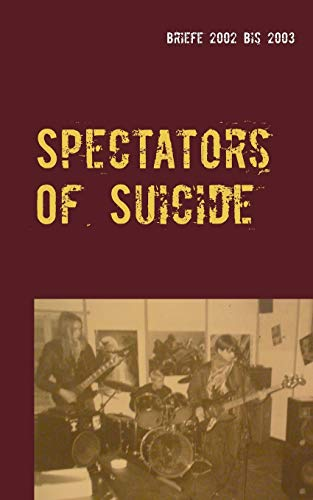 9783738645095: Spectators Of Suicide (German Edition)
