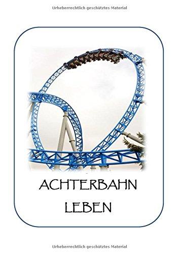 9783738645453: Achterbahn Leben (German Edition)
