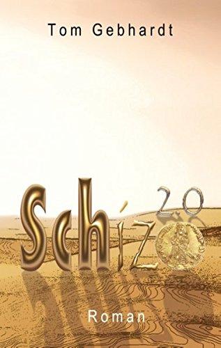 9783738645606: Gebhardt, T: Schizo 2.0