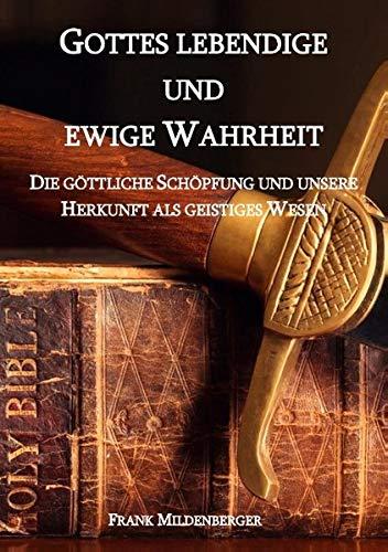 9783738646146: Gottes lebendige und ewige Wahrheit (German Edition)