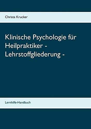 9783738647266: Klinische Psychologie für Heilpraktiker - Lehrstoffgliederung - (German Edition)