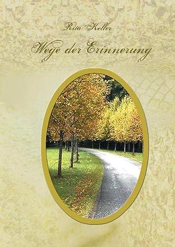 9783738647532: Wege der Erinnerung: Gedichte aus dem Jahreskreis der Natur und Gedanken, der Seele entsprungen.