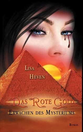 9783738648003: Das rote Gold: Erwachen des Mysteriums