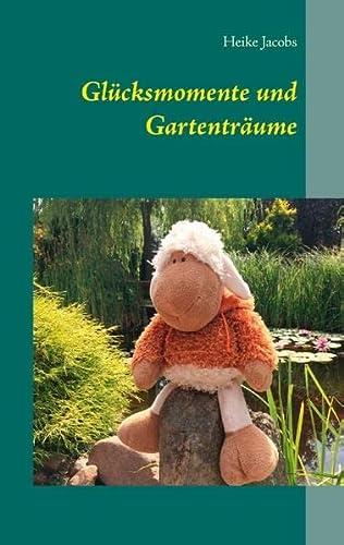 9783738649284: Glücksmomente und Gartenträume