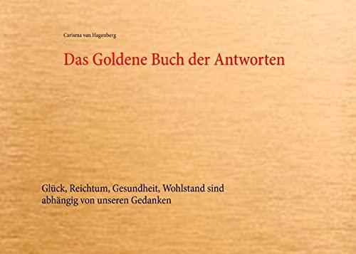 Das Goldene Buch der Antworten: Carisma von Hagenberg