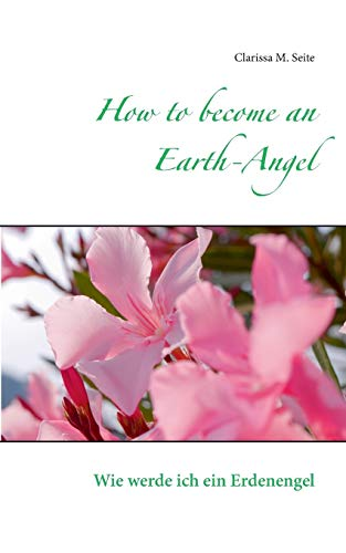 How to become an Earth-Angel: Clarissa M. Seite