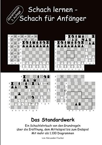 9783738653892: Schach lernen - Schach für Anfänger - Das Standardwerk