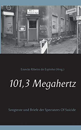 9783738654967: 101,3 Megahertz (German Edition)