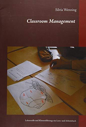 9783738655438: Classroom Management: Lehrerrolle und Klassenführung: ein Lern- und Arbeitsbuch