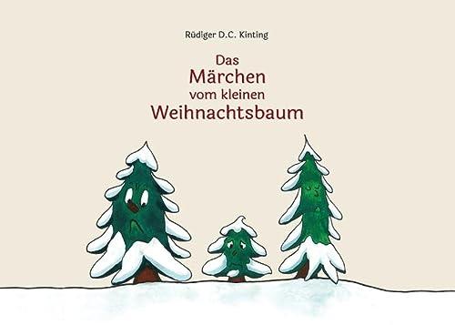 9783738656961: Das Märchen vom kleinen Weihnachtsbaum
