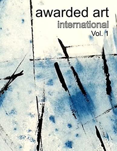 9783738657982: awarded art international: Vol. 1