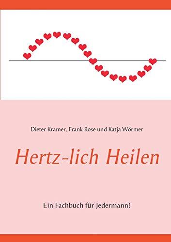 9783738658590: Hertz-lich Heilen