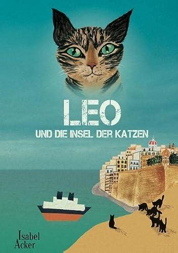 9783738659863: Leo und die Insel der Katzen