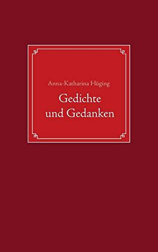 9783738695557: Gedichte und Gedanken (German Edition)