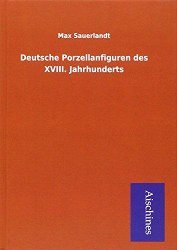 9783738731736: Deutsche Porzellanfiguren des XVIII. Jahrhunderts