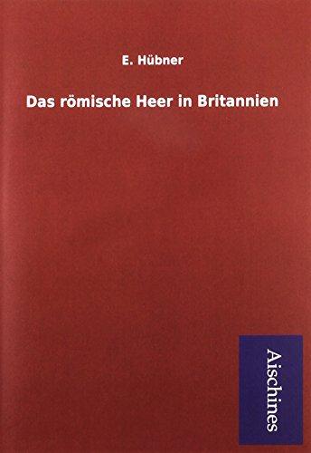 9783738752861: Das römische Heer in Britannien