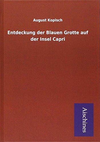 9783738786927: Entdeckung der Blauen Grotte auf der Insel Capri