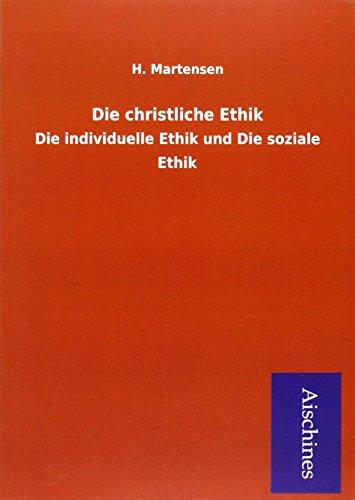 Die christliche Ethik: H. Martensen