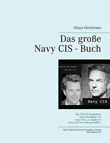 Das große Navy CIS - Buch: Klaus Hinrichsen
