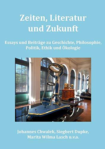 9783739210322: Zeiten, Literatur und Zukunft