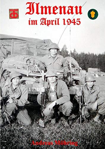 Ilmenau im April 1945: Andreas M�hring