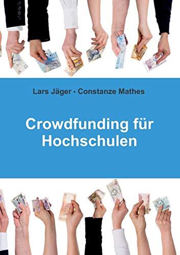 9783739218632: Crowdfunding für Hochschulen (German Edition)