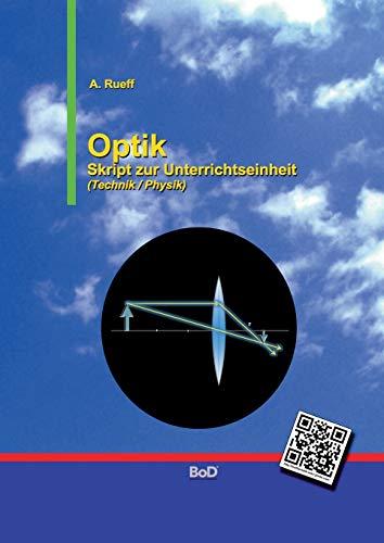 9783739226576: Optik: Skript zur Unterrichtseinheit