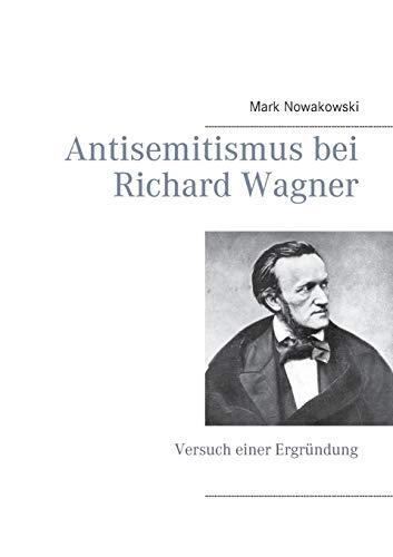 9783739233024: Antisemitismus Bei Richard Wagner (German Edition)