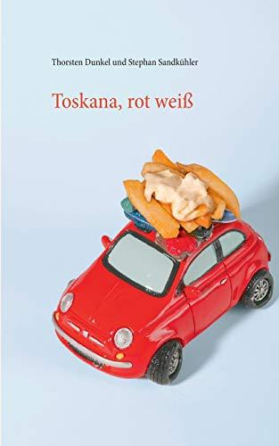 9783739238920: Toskana, rot weiß