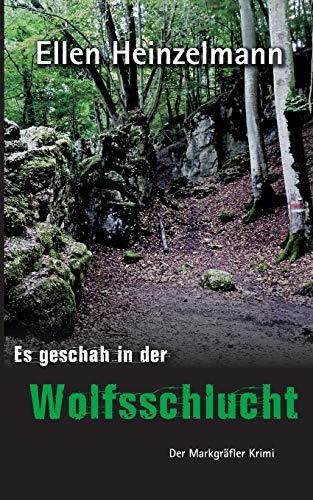 Es geschah in der Wolfsschlucht: Ellen Heinzelmann