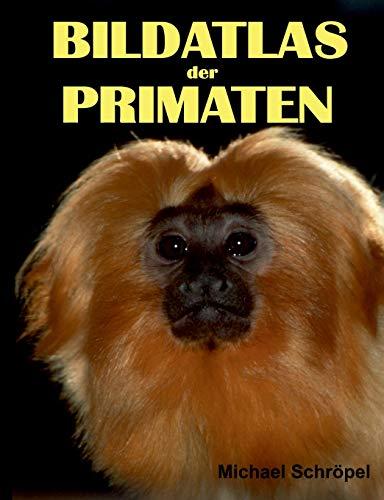 9783739251110: Bildatlas der Primaten