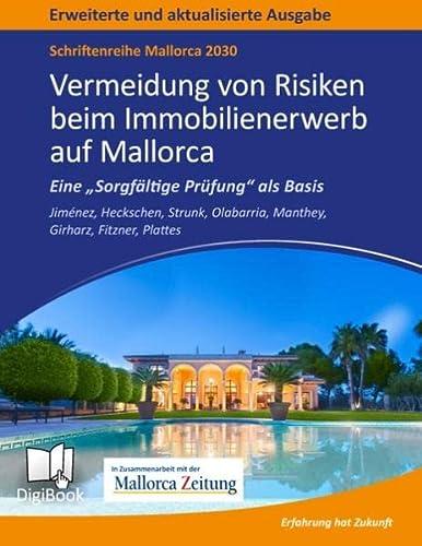 9783739252636: Mallorca 2030 - Vermeidung von Risiken beim Immobilienerwerb auf Mallorca: Eine Sorgfältge Prüfung als Basis - Rechtsstand Mai 2015