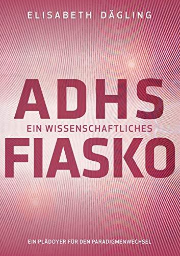 9783739254111: ADHS - Ein wissenschaftliches Fiasko