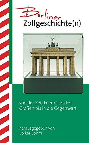 9783739259253: Berliner Zollgeschichte(n) (German Edition)