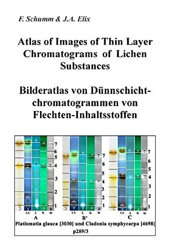 Atlas of Images of Thin Layer Chromatograms: F. Schumm, John A. Elix