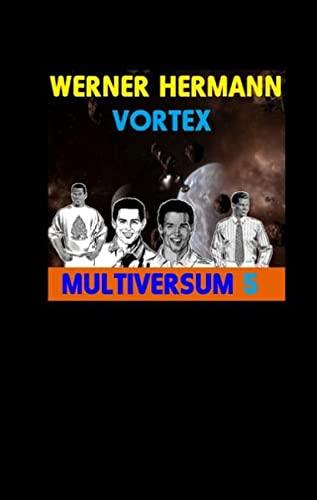 Vortex: Werner Hermann